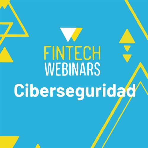 Webinar Fintech   Ciberseguridad